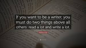 Stephen King quote re reading and writing